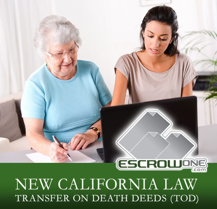 New California Law Transfer on Death Deeds (TOD)
